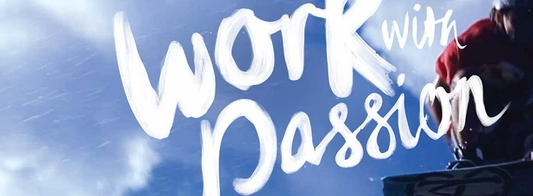 The best way to work is with passion!