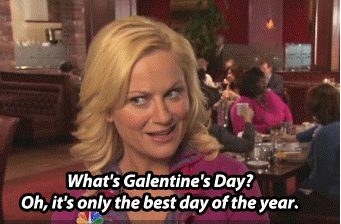 Here is Leslie Knope explaining what Galentine's Day is