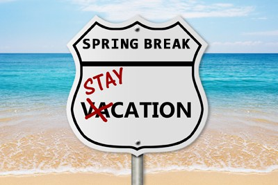 10 Cheap Staycation Ideas For Spring Break