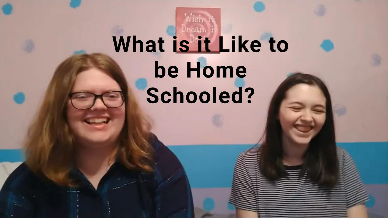 What's it Like Being a Home-schooled Student?