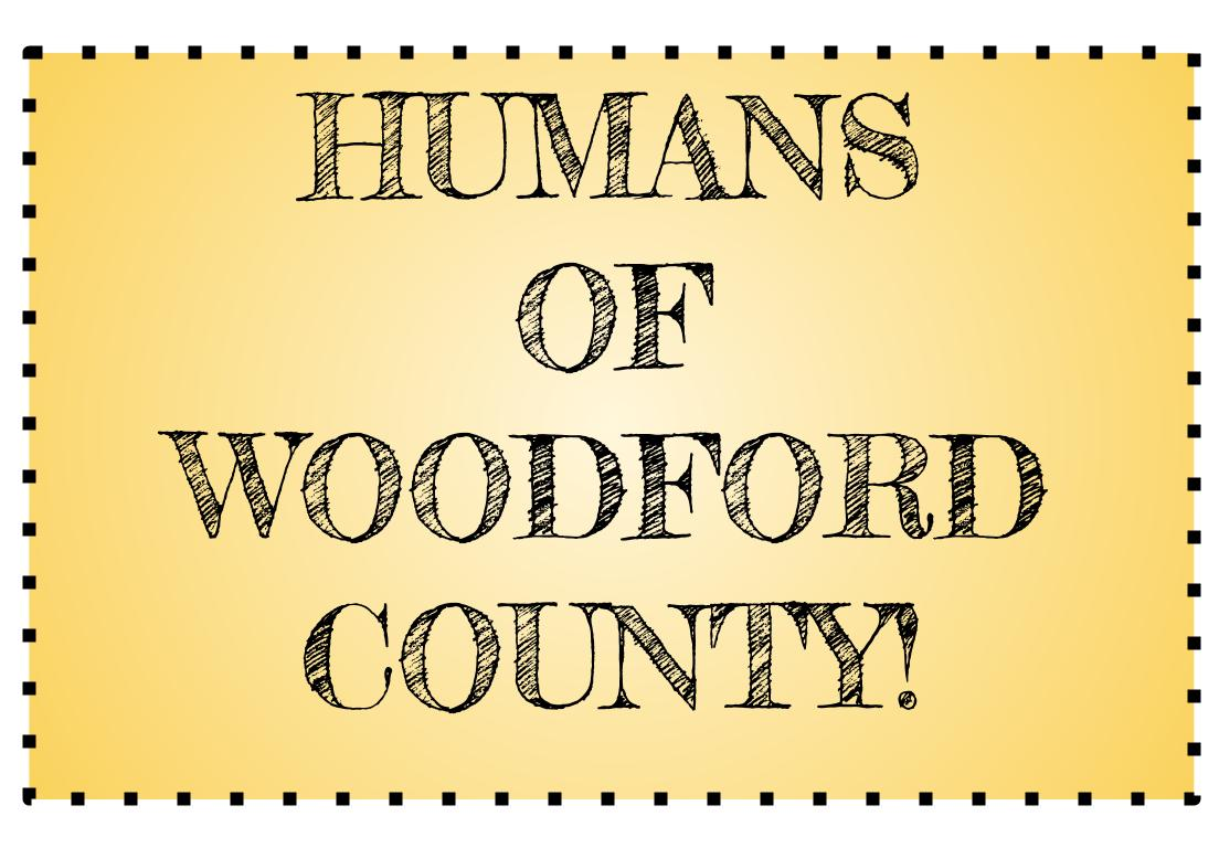Humans of Woodford County!